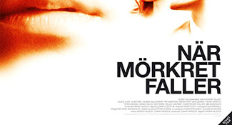 När Mörket Faller - Feature Film
